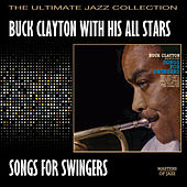 Play & Download Songs For Swingers by Buck Clayton | Napster