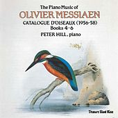 Olivier Messiaen: Catalogue d'Oiseaux Book 4-6 by Peter Hill