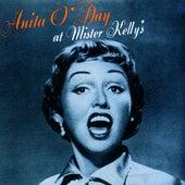 Play & Download Anita O'Day At Mr Kelly's by Anita O'Day | Napster