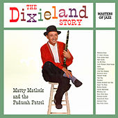 The Dixieland Story de Matty Matlock And The Paducah Patrol