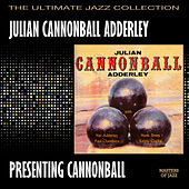 Presenting Cannonball by Cannonball Adderley