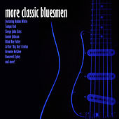 Play & Download The Classic Bluesmen by Various Artists | Napster