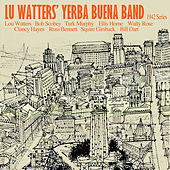 Play & Download Lu Watters' Yerba Buena Jazz Band 1942 Series by Lu Watters' Yerba Buena Jazz Band | Napster