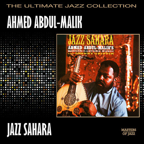 Jazz Sahara by Ahmed Abdul-Malik