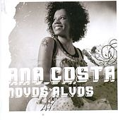 Play & Download Novos Alvos by Ana Costa | Napster