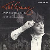 Play & Download Cabaret Classics by Jill Gomez | Napster