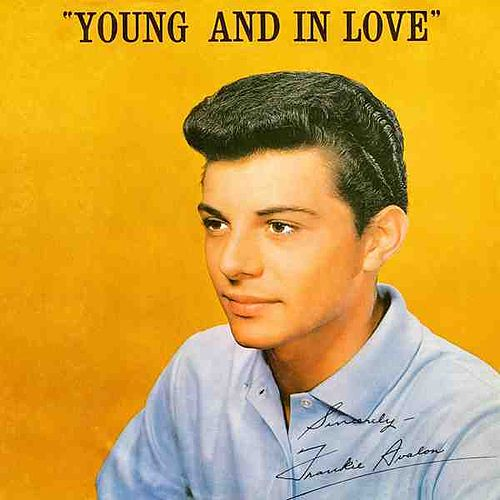 Young And In Love by Frankie Avalon