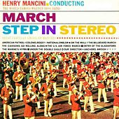 Play & Download March Step In Stereo by Henry Mancini | Napster