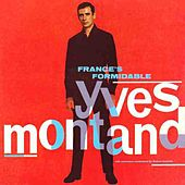 France's Formidable Yves Montand by Yves Montand