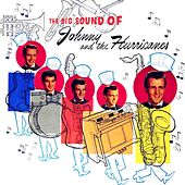 The Big Sound Of Johnny & The Hurricanes by Johnny & The Hurricanes