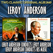 Leroy Anderson Conducts Leroy Anderson by Leroy Anderson