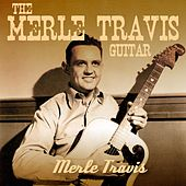 Play & Download The Merle Travis Guitar by Merle Travis | Napster