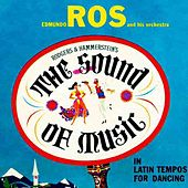 Play & Download The Sound Of Music by Edmundo Ros | Napster