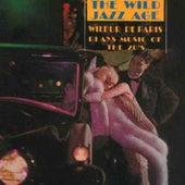The Wild Jazz Age by Wilbur De Paris