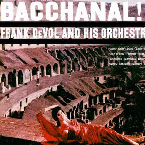 Play & Download Bacchanal! by Frank DeVol | Napster