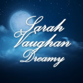 Dreamy by Sarah Vaughan