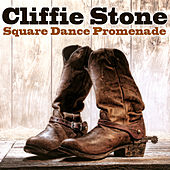 Play & Download Square Dance Promenade by Cliffie Stone | Napster