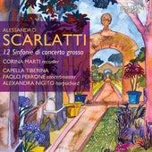 Scarlatti: 12 Sinfonie di concerto grosso von Capella Tiberina, Alexandra Nigito, Corina Marti