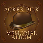 Play & Download The Acker Bilk Memorial Album by Acker Bilk | Napster