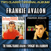 The Young Frankie Avalon / Swingin' On A Rainbow by Frankie Avalon