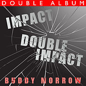 Play & Download Impact / Double Impact by Buddy Morrow | Napster