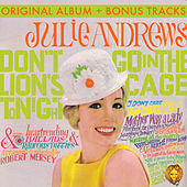 Play & Download Don't Go In The Lion's Cage Tonight (With Bonus Tracks) by Julie Andrews | Napster