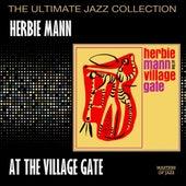 Herbie Mann At The Village Gate by Herbie Mann