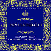Selections From The World's Greatest Operas by Renata Tebaldi