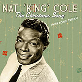 Play & Download The Christmas Song (With Bonus Tracks) by Nat King Cole | Napster