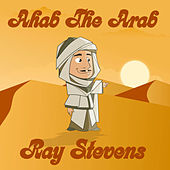 Play & Download Ahab The Arab by Ray Stevens | Napster