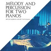 Play & Download Melody And Percussion For Two Pianos by Ronnie Aldrich | Napster