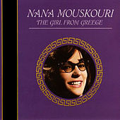 Play & Download The Girl From Greece by Nana Mouskouri | Napster