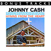 Play & Download Hymns From The Heart (With Bonus Tracks) by Johnny Cash | Napster