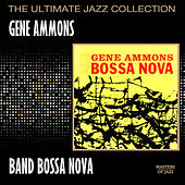 Play & Download Bad! Bossa Nova by Gene Ammons | Napster
