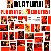 Play & Download Flaming Drums by Babatunde Olatunji | Napster