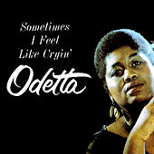 Play & Download Sometimes I Feel Like Cryin' by Odetta | Napster
