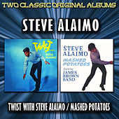 Twist With Steve Alaimo / Mashed Potatoes by Steve Alaimo