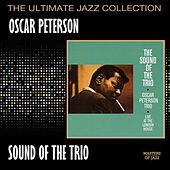 Play & Download The Sound Of The Trio by Oscar Peterson | Napster