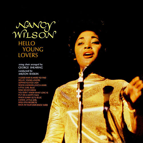 Play & Download Hello Young Lovers by Nancy Wilson | Napster