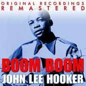 Play & Download Boom Boom - The Very Best Of John Lee Hooker by John Lee Hooker | Napster