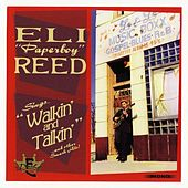 Play & Download Walkin' and Talkin' by Eli 'Paperboy' Reed | Napster