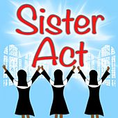 Sister Act by London Theatre Orchestra