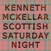 Play & Download Scottish Saturday Night by Kenneth McKellar | Napster
