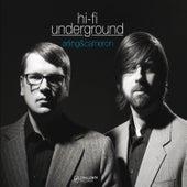 Hi Fi Underground by Arling & Cameron