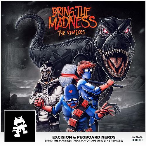 Play & Download Bring the Madness (The Remixes) by Excision | Napster