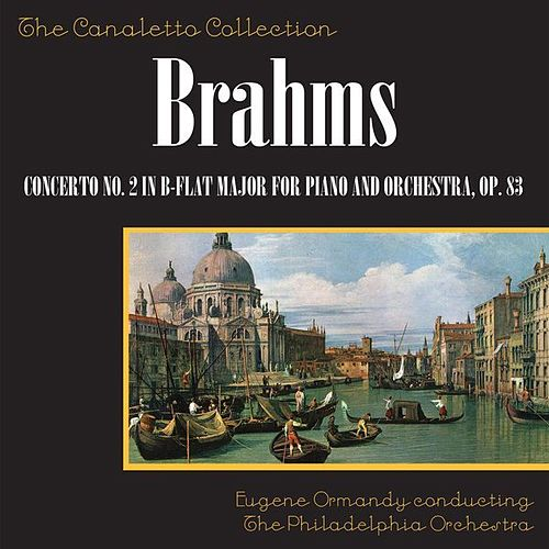 Play & Download Concerto No. 2 In B-Flat Major For Piano And Orchestra, Op. 83 by Rudolf Serkin | Napster