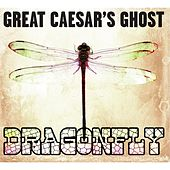 Dragonfly by Great Caesar's Ghost