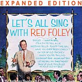 Play & Download Let's All Sing With Red Foley (Expanded Edition) by Red Foley | Napster