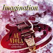 Play & Download Imagination by Al Viola | Napster