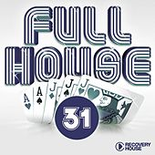 Play & Download Full House, Vol. 31 by Various Artists | Napster